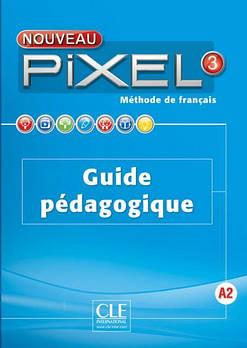 Pixel Nouveau 3 Guide pédagogique