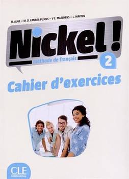 Nickel! Niveau 2 Cahier d exercises