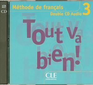 Tout va bien ! 3 CD audio pour la classe