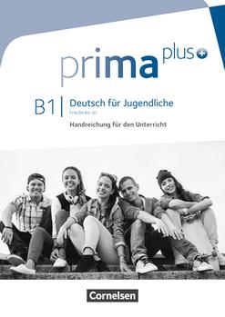 Prima plus B1 Handreichungen für den Unterricht
