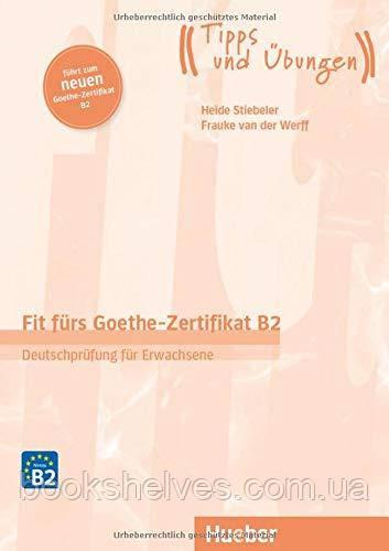 Підручник з тестами Fit fürs Goethe-Zertifikat B2 (Neu)