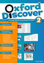 Oxford Discover 2 Integrated Teaching Toolkit / Книга для учителя