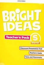 Bright Ideas Starter Teacher's Pack / Книга для учителя