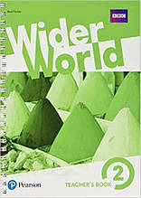 Книга для учителя  Wider World 2 Teacher's book +DVD +MEL +Online Homework