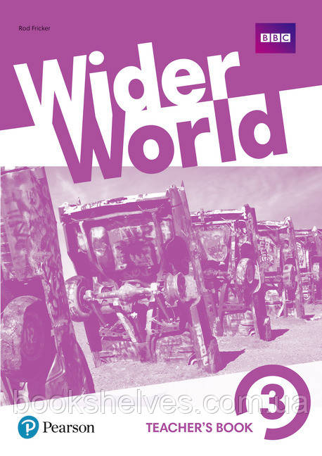 Книга для учителя  Wider World 3 Teachers book +DVD +MEL +Online Homework