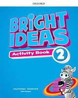 Bright Ideas Level 2 Activity Book / Тетрадь с практикой