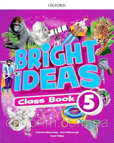 Bright Ideas Level 5 Class Book / Учебник