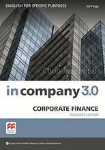 In Company 3.0 ESP Corporate Finance Teacher's Pack  / Книга для учителя