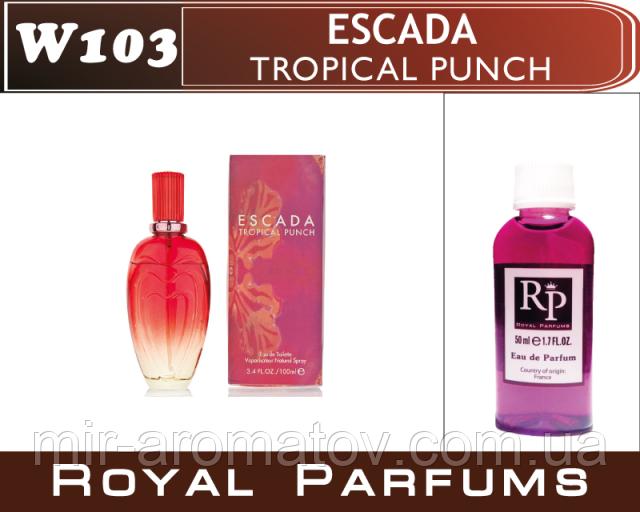 "Жіночі парфуми на розлив Royal Parfums Escada ""Tropical punch"" №103 100мл"