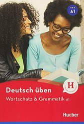 Deutsch uben: Wortschatz und Grammatik