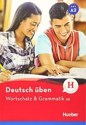 Wortschatz und Grammatik A2