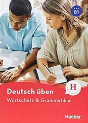 Wortschatz und Grammatik B1