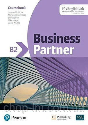Business Partner B2 Coursebook and MyEnglishLab / Учебник с онлайн ресурсом
