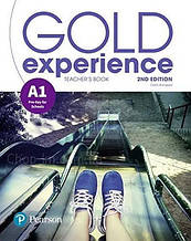 Gold Experience 2nd Edition A1 Teacher's Book with Presentation Tool and Online Practice Pack / Книга учителя