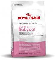 Royal Canin Mother & Babycat Корм для котят от 1 до 4 месяцев и кошек в период беременности и лактации 10 кг