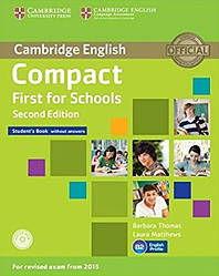Compact First for Schools 2nd Edition Student's Book without Answers with CD-ROM