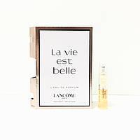 Пробник аромата Lancome La Vie Est Belle 1.2 ml