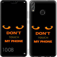 """Чехол на Honor 8X Don't touch the phone """"4261c-1596-328"""""""
