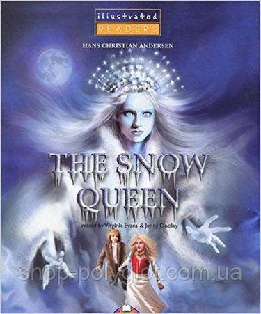The Snow Queen Illustrated Reader