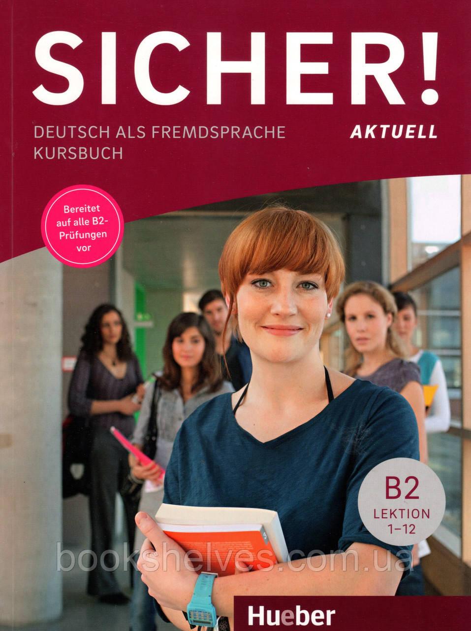 Учебник  Sicher! Aktuell B2 Kursbuch