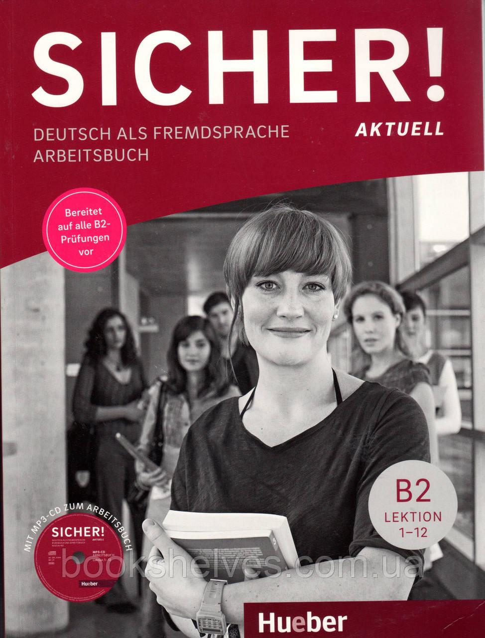 Робочий зошит Sicher! Aktuell B2 Arbeitsbuch + Audio-CD