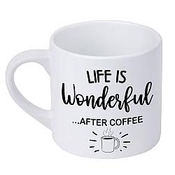 Кружка маленькая Life is wonderful, after coffee (KRD_20M006)