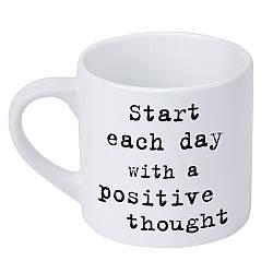 Кружка маленькая Start each day with a positive thought (KRD_20M022)