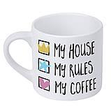 Кружка маленькая My house My rules My coffee 170 мл (KRD_20M040), фото 2