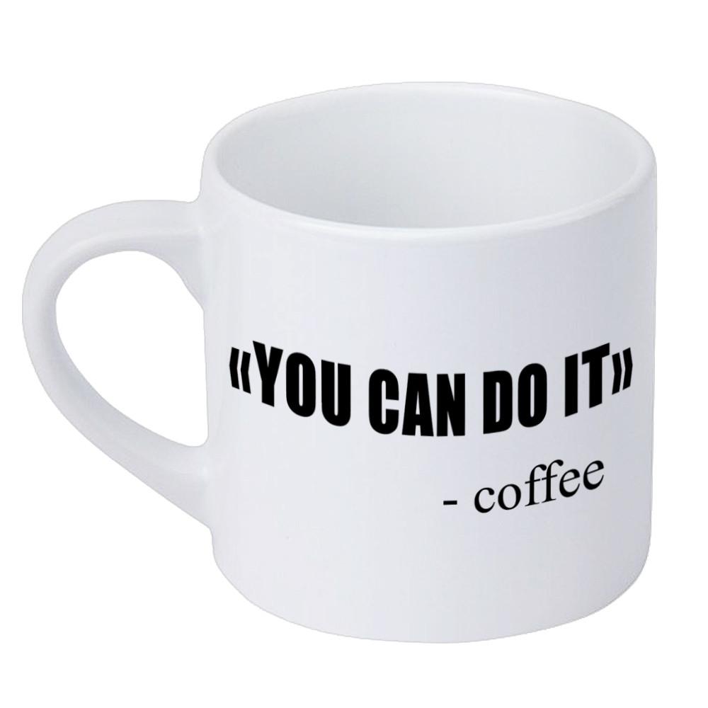 Кружка маленькая You can do it - Coffee 170 мл (KRD_20M068)