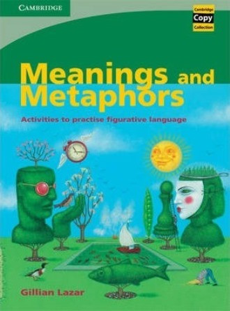 Meanings and Metaphors