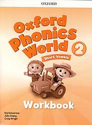 Рабочая тетрадь  Oxford Phonics World 2 Work book