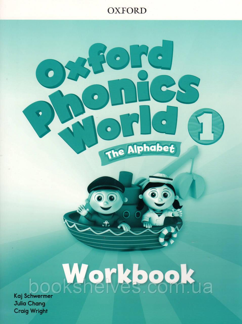 Рабочая тетрадь  Oxford Phonics World 1 Work book