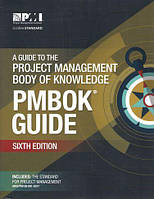 A Guide to the Project Management Body of Knowledge (PMBOK® Guide)–Sixth Edition, Project Management Institute