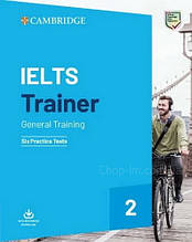 Cambridge IELTS Trainer 2 General - 6 Practice Tests with Resources Download