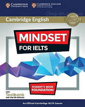 Mindset for IELTS Foundation Student's Book with Testbank and Online Modules / Учебник с тестами
