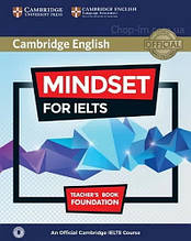Mindset for IELTS Foundation Teacher's Book with Class Audio / Книга для учителя