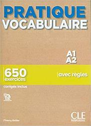 Pratique Vocabulaire A1-A2 Livre avec Corrigés