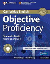 Objective Proficiency Second Edition Student's Book without answers with Downloadable Software / Учебник