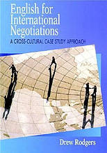 English for International Negotiations A Cross-Cultural Case Study Approach