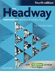 Рабочая тетрадь New Headway 4th Edition Intermediate WorkBook + iChecker  without key