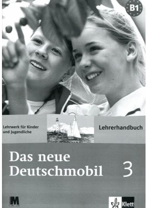 Das neue Deutschmobil 3. Lehrerhandbuch - Книга для учителя
