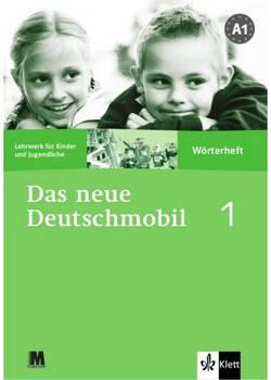 Das neue Deutschmobil 1. Wörterheft - Тетрадь-словарь