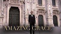 Amazing Grace - LIVE из Кафедрального собора Милана (эксклюзивные кадры)