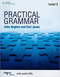 Practical Grammar 2 with Audio CDs without Answers