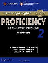 Cambridge English: Proficiency 2 Authentic Examination Papers from Cambridge ESOL with answers