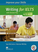 Книга Improve your Skills: Writing for IELTS 4.5-6.0 with answer key and macmillan Practice Online