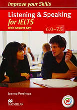 Improve your Skills: Listening and Speaking for IELTS 6.0-7.5 with answer key, Audio CDs and Macmillan Practic