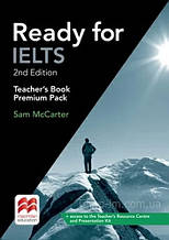 Ready for IELTS 2nd Edition Teacher's Book Premium Pack - Книга для учителя / Macmillan