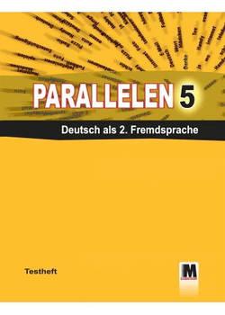 Parallelen 5. Testheft - Тесты для 5-го класса (1-й год обучения, 2-й иностранный)
