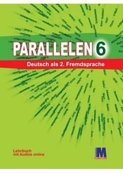 Parallelen 6. Lehrbuch - Учебник для 6-го класса (2-й год обучения, 2-й иностранный)